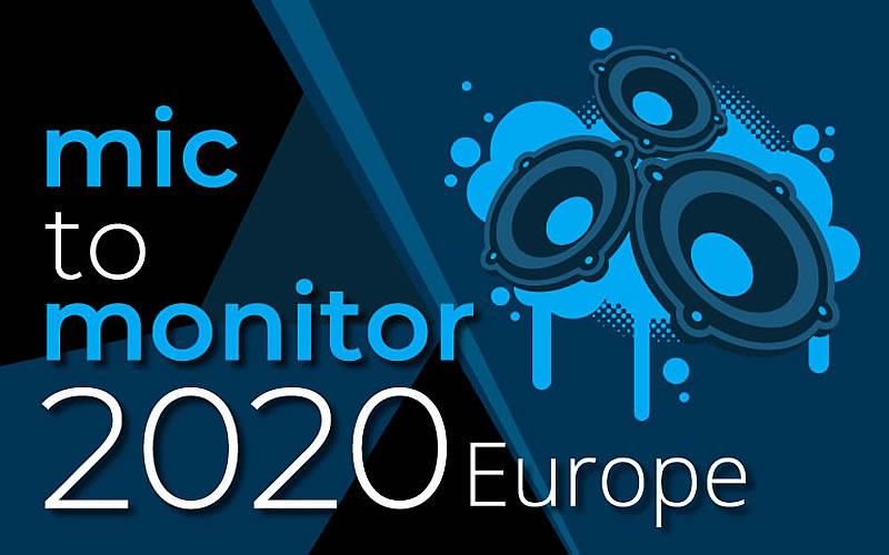 Mic to Monitor Europe