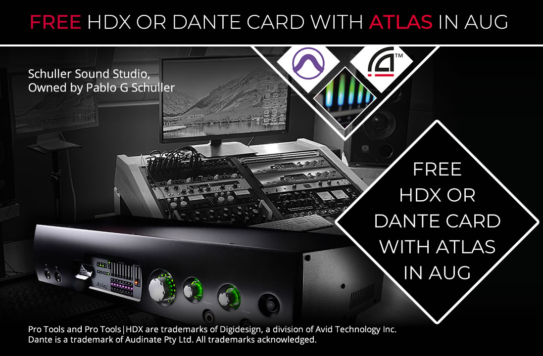 Get a Free HDX or Dante card with ATLAS during August